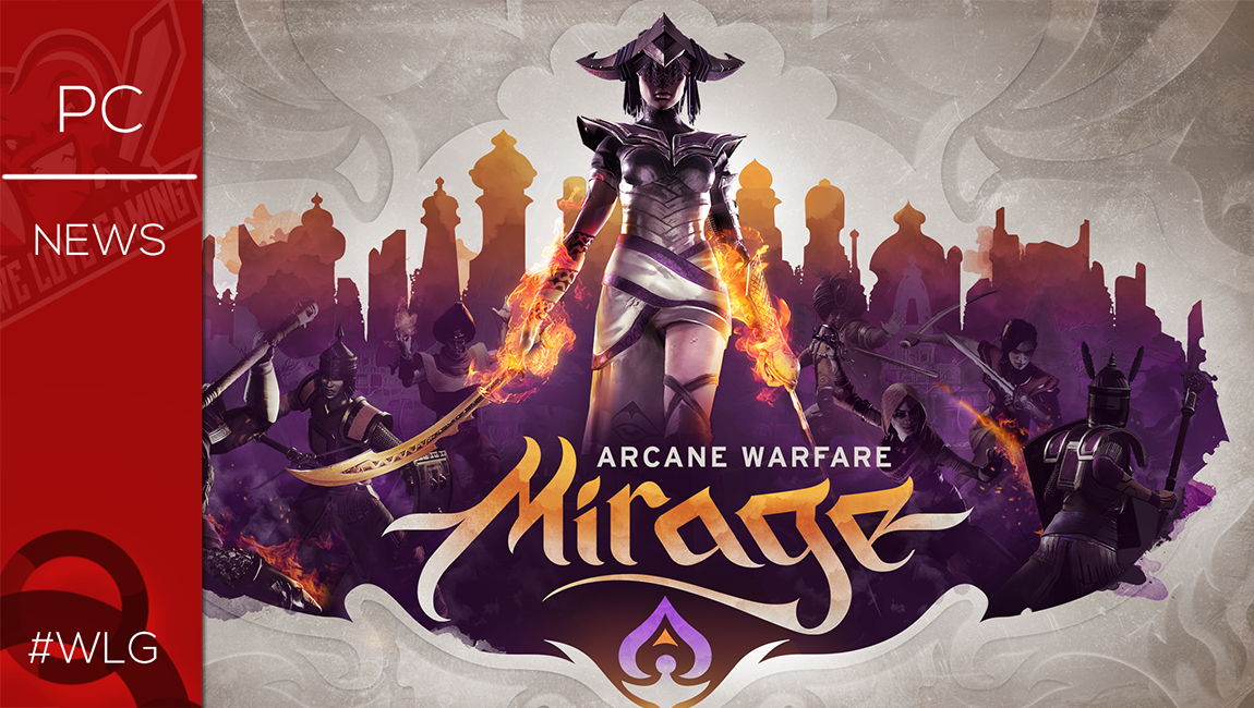 Νέο Multiplayer FPS παιχνίδι με το όνομα Mirage : Arcane Warfare!