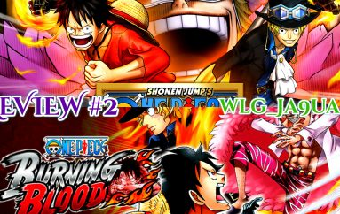 One Piece : Burning Blood / Pirate Warriors III – Review #2
