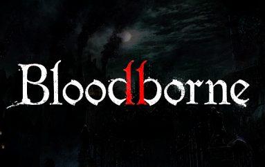 Αυξάνονται οι πιθανότητες για Bloodborne II !