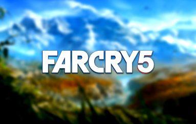 Νέα και Trailers από Far Cry 5!