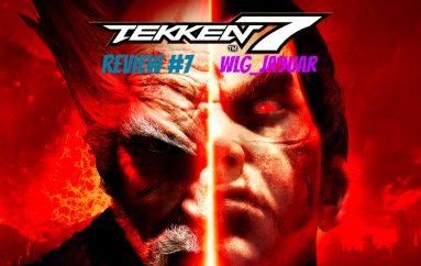 Tekken 7 – Review #7