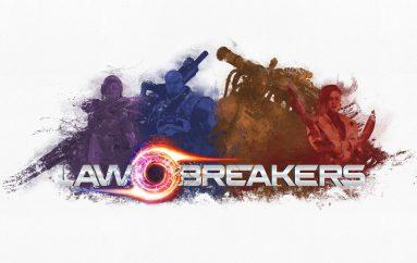 LawBreakers : Σε free open beta για λίγες μέρες.