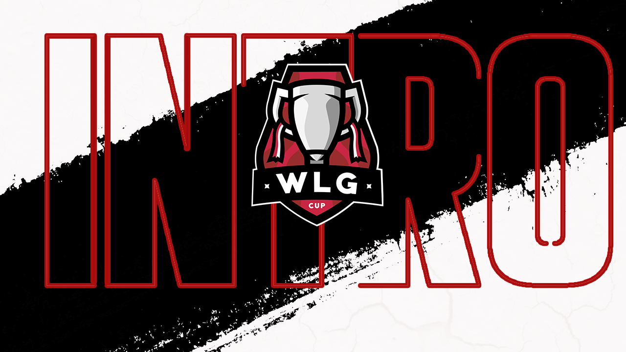 WLG CUP - Intro